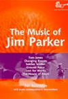 Parker J The Music of Jim...