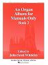 An Organ Album for Manuals...