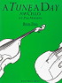 A Tune a Day for Cello Book 2