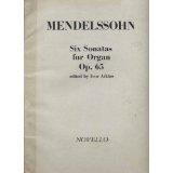 Mendelssohn Six Sonatas for...