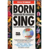Born To Sing Vocal Technique