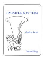 Gordon J Bagatelles for Tuba