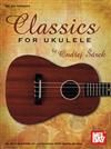 Mel Bay Classics for Ukulele