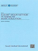 Kendall J The Suzuki Violin...