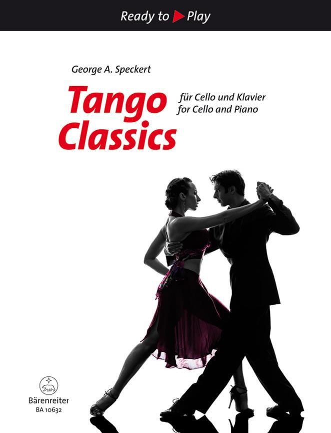 Tango Classics for Cello...